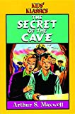 Maxwell, Arthur S.: The Secret of the Cave