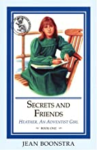 Secrets and Friends (Boonstra, Jean…