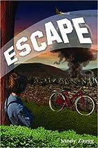 Escape by Sandy Zaugg