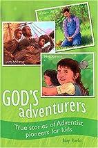 God's adventurers : true stories of…