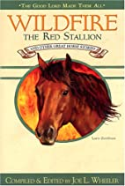 Wildfire, the Red Stallion: And Other Great…