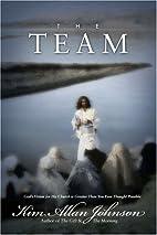 The Team by Kim Allan Johnson