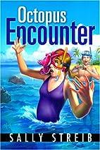 Octopus Encounter by Sally Streib
