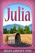 Julia by Helen Godfrey Pyke