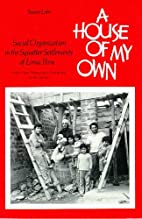 A House of My Own: Social Organization in…