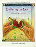 Nabhan, Gary Paul: Gathering the Desert.