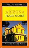 Barnes, Will Croft: Arizona Place Names