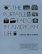 The Portable Radio in American Life (Culture…