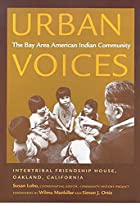 Urban Voices: The Bay Area American Indian…