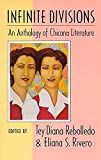 Rivero, Eliana S.: Infinite Divisions: An Anthology of Chicana Literature