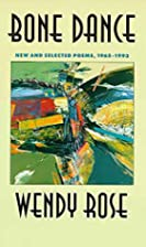 Bone Dance: New and Selected Poems 1965-1993…