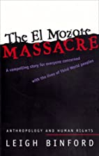 The El Mozote Massacre: Anthropology and…