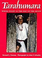 Tarahumara: Where Night Is the Day of the…