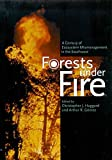 Gomez, Arthur R.: Forests Under Fire: A Century of Ecosystem Mismanagement in the Southwest