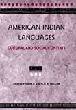 Silver, Shirley: American Indian Languages: Cultural and Social Contexts