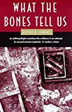 Schwartz, Jeffrey H.: What the Bones Tell Us