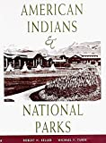 Keller, Robert H.: American Indians & National Parks