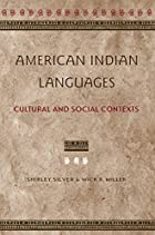 American Indian Languages: Cultural and…