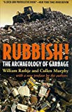 Murphy, Cullen: Rubbish!: The Archaeology of Garbage