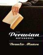 The Peruvian Notebooks (Camino Del Sol) by…