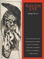 Raven Eye (Sun Tracks) by Margo Tamez