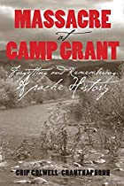 Massacre at Camp Grant: Forgetting and…
