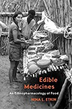 Edible Medicines: An Ethnopharmacology of…