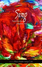 Sing: Poetry from the Indigenous Americas…