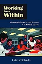 Working from Within: Chicana and Chicano…