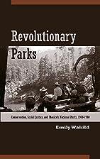 Revolutionary Parks: Conservation, Social…