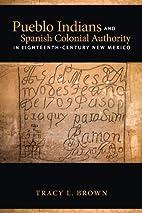 Pueblo Indians and Spanish Colonial…