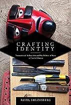 Crafting Identity: Transnational Indian Arts…