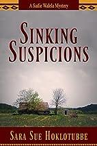 Sinking Suspicions (Sadie Walela Mystery) by…