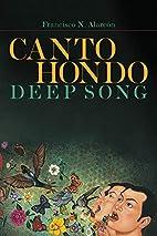 Canto hondo / Deep Song (Camino del Sol) by…