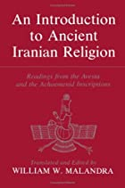 An Introduction to Ancient Iranian Religion:…