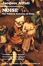 Noise: The Political Economy of Music…