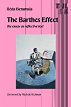 The Barthes Effect: The Essay As Reflective…