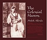 Alloula, Malek: The Colonial Harem