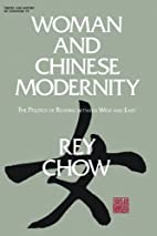 Woman and Chinese Modernity: The Politics of…