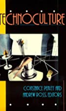 Technoculture by Constance Penley