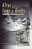 Ammiel Alcalay: After Jews And Arabs: Remaking Levantine Culture