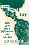 Oboler, Suzanne: Ethnic Labels, Latino Lives: Identity and the Politics of