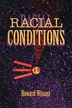 Racial Conditions: Politics, Theory,…