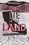Mitchell, Don: The Lie of the Land: Migrant Workers and the California Landscape
