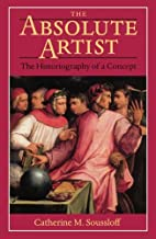 The Absolute Artist: The Historiography of a…