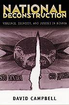 National Deconstruction: Violence, Identity,…