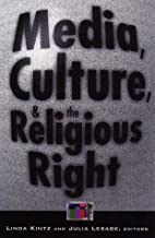 Media, Culture, and the Religious Right by…