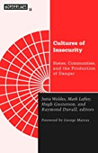 Cultures of Insecurity by Jutta Weldes