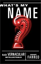 What's My Name?: Black Vernacular…
