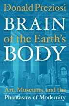 Brain of the Earth's Body: Art,…